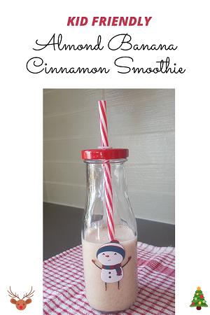 kid friendly almond banana cinnamon smoothie