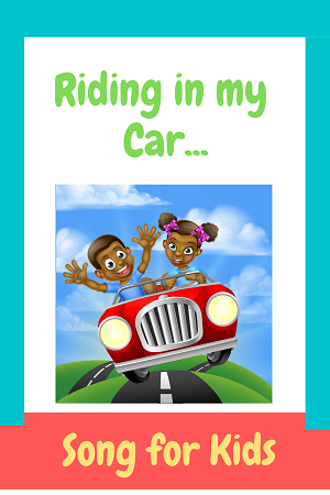 Riding in my car - car song for kids