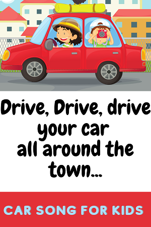 drive, drive your car- car songs for kids