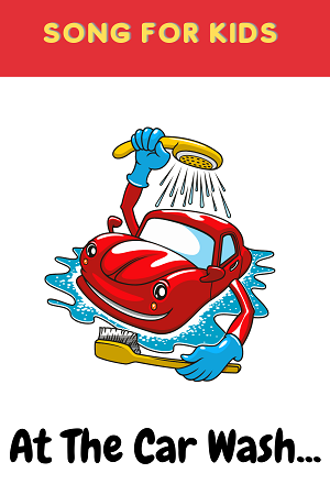At the car wash - car songs for kids
