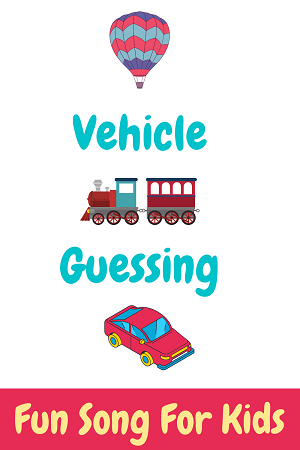 vehicle guessing song - car song for kids